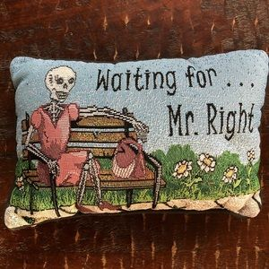Waiting for...Mr Right pillow